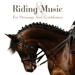 The Band of the Blues and Royals - Riding & Music: Music for Dressage