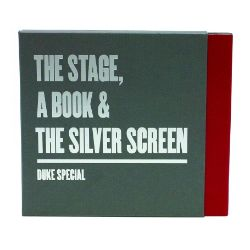 The Stage a Book and the Silver Screen