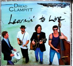 Dread Clampitt - Learnin' To Live