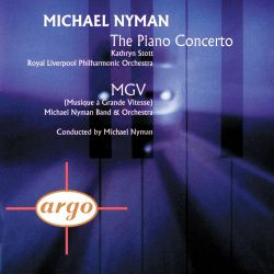 Nyman: The Piano Concerto; MGV