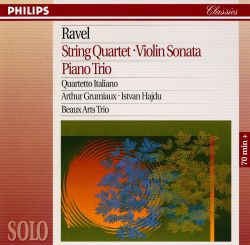 Quartetto Italiano - Ravel: String Quartet; Violin Sonata; Piano Trio