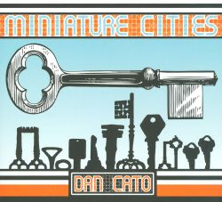 Dan Cato - Miniature Cities