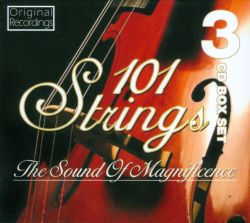 101 Strings - The Sound of Magnificence