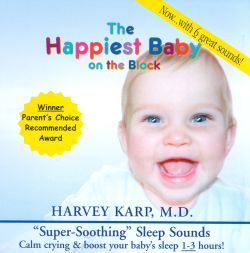 The Happiest Baby On The Block: Super-Soothing Sleep Sounds