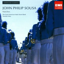 Timothy Foley / Great American Main Street Band - John Philip Sousa: Marches