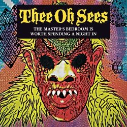 Castlemania Thee Oh Sees Songs Reviews Credits >> The Masters Bedroom Is Worth Spending A Night In Thee Oh Sees