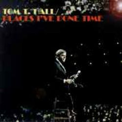 Tom T. Hall - Places I've Done Time