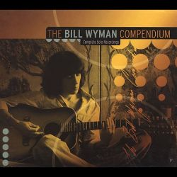 The Bill Wyman Compendium: Complete Solo Recordings