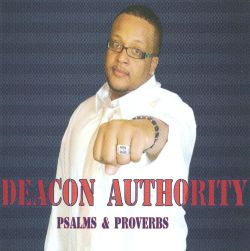 Deacon Authority - Psalms & Proverbs