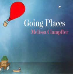 Melissa Clampffer - Going Places