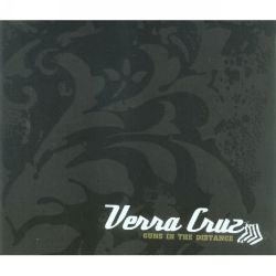 The Verra Cruz - Guns in the Distance [3 Tracks]