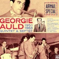 Georgie Auld - Airmail Special 1951-1963