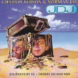 Gilles Peterson & Norman Jay: Desert Island Mix