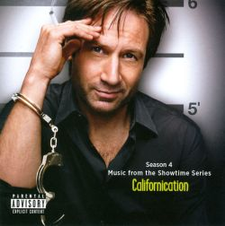 Original TV Soundtrack - Californication, Season 4: Music from the Showtime Series