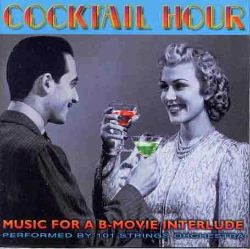 Cocktail Hour: Music for a B
