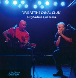 Terry Garland / Lil Ronnie - Live At The Canal Club