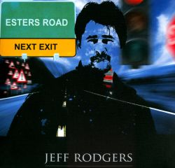 Jeff Rodgers - Esters Road