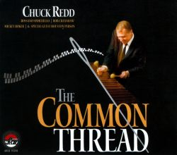 Chuck Redd - The Common Thread