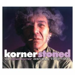 Kornerstoned: The Alexis Korner Anthology 1954-1983