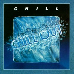 Chill - Chill Out