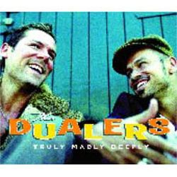 The Dualers - Truly Madly Deeply