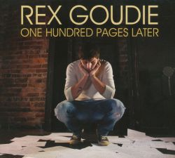Rex Goudie - One Hundred Pages Later