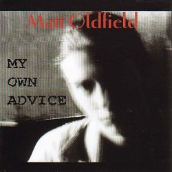 Matt Oldfield - My Own Advice