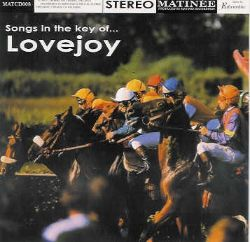 Songs in the Key of Lovejoy