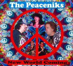 The Peaceniks - New World Coming