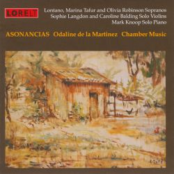 Lontano - Asonancias: Chamber Works by Odaline de la Martinez