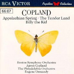 Copland: Appalachian Spring; The Tendor Land; Billy the Kid