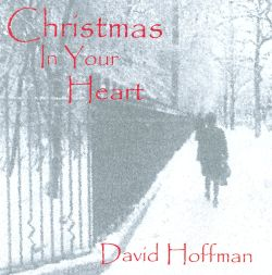 David Hoffman - Christmas in Your Heart