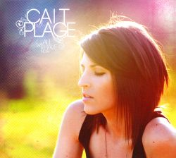 Cait Plage - All We Have Is Now