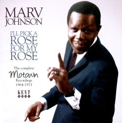 I'll Pick a Rose for My Rose: The Complete Motown Recordings 1964-1971