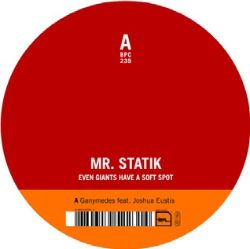 Mr. Statik - Even Giants Have a Soft Spot