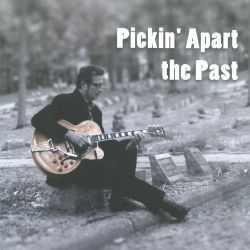 Pickin' Apart the Past