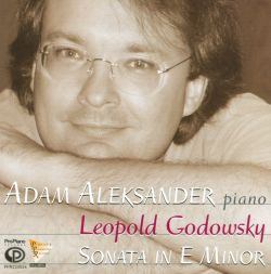 Adam Aleksander - Leopold Godowsky: Grand Sonata in E Minor