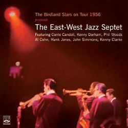 The Birdland Stars - The Birdland Stars on Tour 1956 Presents: The East-West Jazz Septet