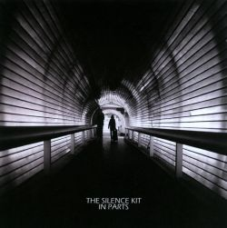 The Silence Kit - In Parts