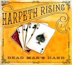 Harpeth Rising - Dead Man's Hand