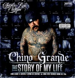 Chino Grande - The  Story of My Life