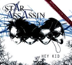Star Assassin - Hey Kid