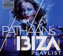 Pathaan - Pathaan's Ibiza Playlist