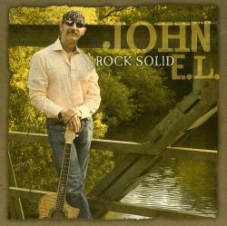 John E. L. - Rock Solid
