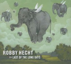 Robby Hecht - Last on the Long Days