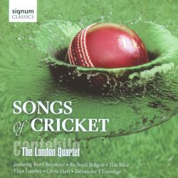 Cantabile - The London Quartet - Songs of Cricket