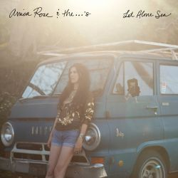 Arrica Rose / Arrica Rose & The ...'s - Let Alone Sea