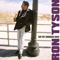 Ron Tyson - Got My Swagger Back