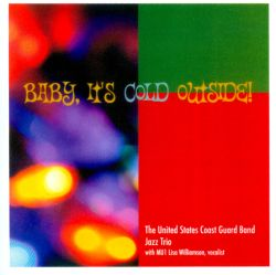 United States Coast Guard Band Jazz Trio - Baby, It's Cold Outside!