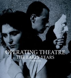 Operating Theater - The Early Years